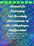 Manual for Performing Soil Resistivity Measurements in the Schlumberger Configuration (English Edition)