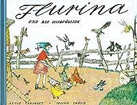 Flurina und das Wildvoeglein