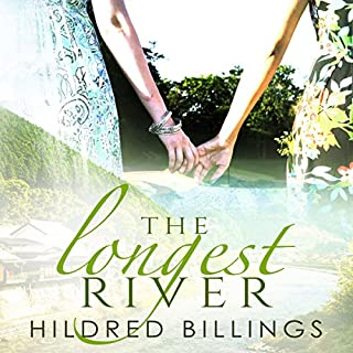 The Longest River                   Written by:                                                                                                                                 Hildred Billings                               Narrated by:                                                                                                                                 Sara Morsey                      Length: 7 hrs and 8 mins     1 rating     Overall 5.0