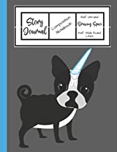 Story Journal Composition Notebook Half Unruled Drawing Space Half Wide Ruled Lined: Combined Write and Sketch Blank Workbook (French Bulldog Unicorn Puppy Dog)