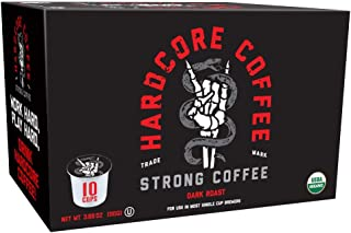 Hardcore Coffee Strong Dark Roasted Organic High Caffeine Cup Coffee, 10-Count