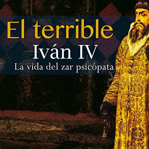 Iván IV El Terrible audiobook cover art