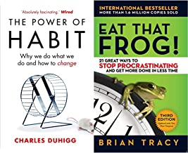 The Power of Habit: Why We Do What We Do, and How to Change+Eat That Frog!: 21 Great Ways to Stop Procrastinating and Get ...