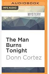 The Man Burns Tonight MP3 CD