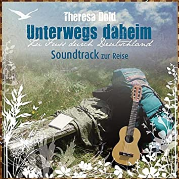 Unterwegs Daheim (Soundtrack zur Reise)