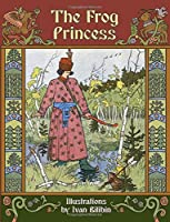 The Frog Princess 1478285230 Book Cover