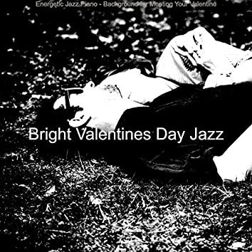 Energetic Jazz Piano - Background for Meeting Your Valentine