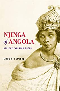 Njinga of Angola: Africa's Warrior Queen