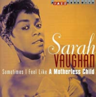 Sometimes I Feel Like a Mother by Sarah Vaughan (2002-09-24)