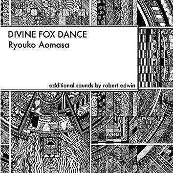 Divine Fox Dance (feat. Robert Edwin)