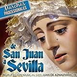 De San Juan a Sevilla. Marchas Procesionales
