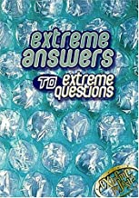 Extreme Answers To Extreme Questions God's Answers To Life's Challenges