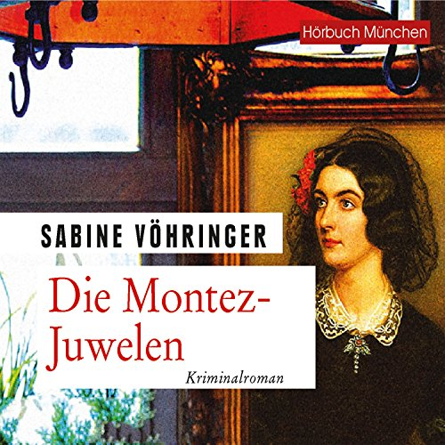 Die Montez-Juwelen audiobook cover art