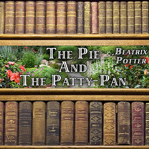 The Pie and the Patty-Pan audiobook cover art