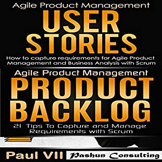 Agile Product Management Box Set: User Stories & Product Backlog - 21 Tips audiobook cover art