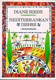 Diane Seed's Mediterranean Cookbook