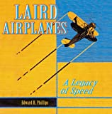 Laird Aircraft: A Legacy of Speed