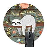 Wknoon Round Gaming Mouse Pad Custom Design, Follow Your Dreams Quotes Cute Baby Sloth On The Tree Rustic Floral Wood Mouse Pads Mat