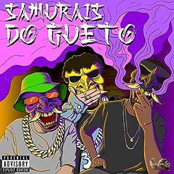 Samurais do Gueto