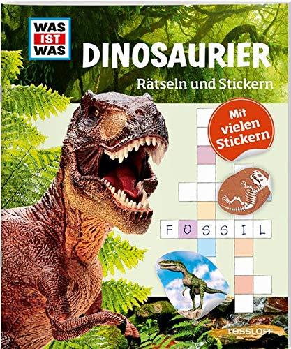 WAS IST WAS Rätseln und Stickern: Dinosaurier (WAS IST WAS Rätselhefte)