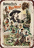 Jesiceny New Tin Sign 1896 Buffalo Bill's Wild West Show Vintage Look Reproduction 8x12 Inch