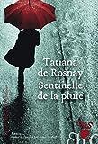 Sentinelle de la pluie - Roman - Format Kindle - 9,99 €