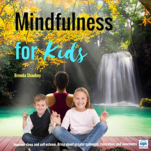 Mindfulness for Kids audiobook cover art