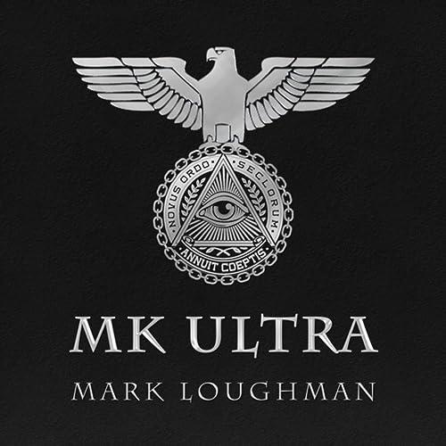 Amazon.com: MK Ultra: Mark Loughman: MP3 Downloads