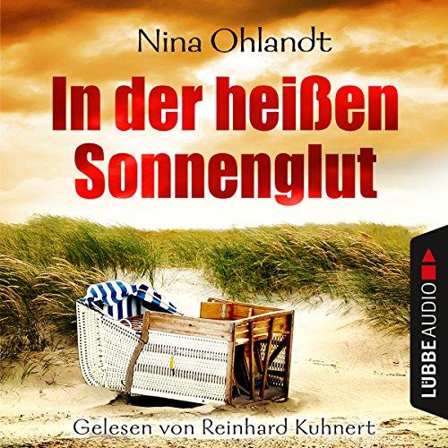 In der heißen Sonnenglut (John Benthien - Die Jahreszeiten-Reihe 2) audiobook cover art