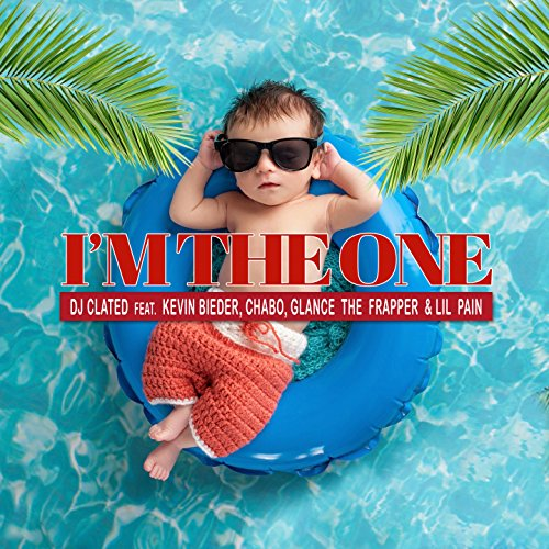 I'm the One (feat. Kevin Bieder, Chabo, Glace the Frapper, Lil Pain)