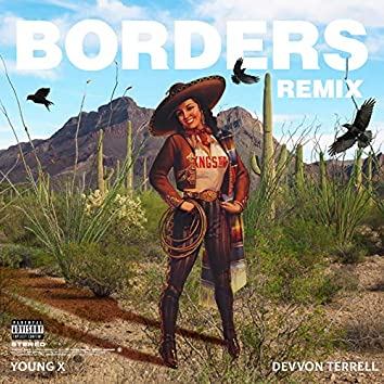 Borders (Remix)