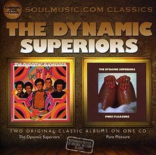 Dynamic Superiors / Pure Pleasure