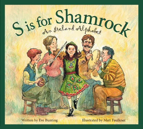 S is for Shamrock: An Ireland Alphabet (Discover the World) (Hardcover)