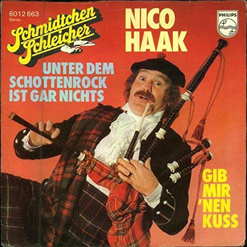 UNTER DEM SCHOTTENROCK IST GAR NICHTS / GIB MIR ´NEN KUSS / Schmidtchen Schleicher / NICO HAAK / 1976 / Bildhülle / PHILIPS # 6012 663