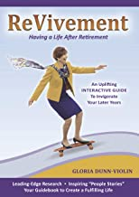 Revivement: Having a Life After Retirement