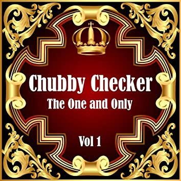 Chubby Checker: The One and Only Vol 1