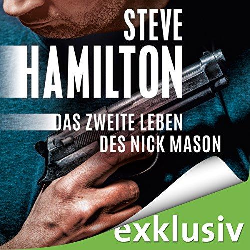 Das zweite Leben des Nick Mason (Nick Mason 1) Titelbild