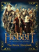 The Hobbit: The Unexpected Journey - Movie Storybook (Hobbit 1 Film Tie in)
