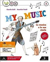 Scaricare Libri My music. Per la Scuola media. Con e-book. Con 2 espansioni online: A-B-C PDF