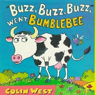 Buzz, Buzz, Buzz, Went Bumblebee