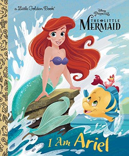 I Am Ariel (Disney Princess) (Little Golden Book)