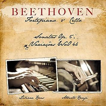 Beethoven: Fortepiano e Cello Sonatas Op.5 e Variações Woo 46