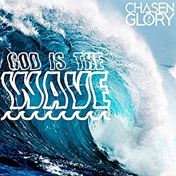 God Is The Wave