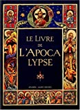 Le Livre de l'Apocalypse. La Bible de Jérusalem