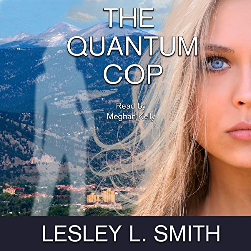 The Quantum Cop audiobook cover art