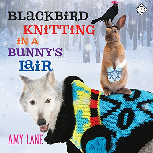 Blackbird Knitting in a Bunny's Lair cover art
