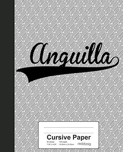 Cursive Paper: ANGUILLA Notebook: 2325 (Weezag Cursive Paper Notebook)