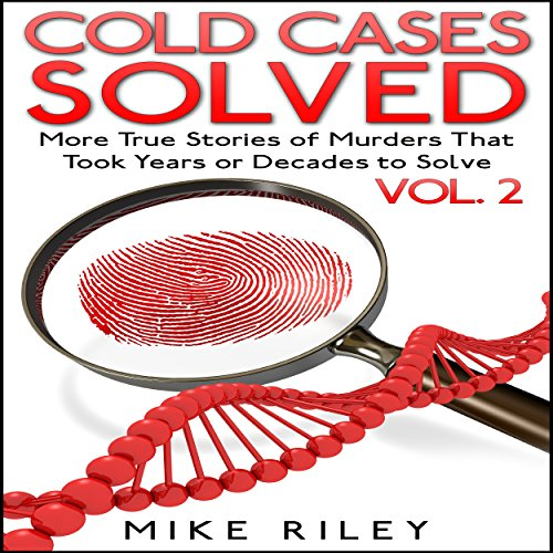 Cold Cases Solved Vol. 2 audiobook cover art