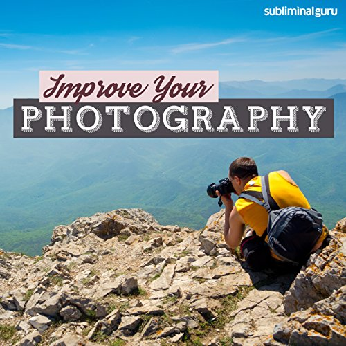 Improve Your Photography audiobook cover art