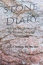 Stone Diary: Solving the Mystery of the Western Message Petroglyphs